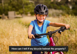 How can I tell-if-my-bicycle-helmet-fits-properly