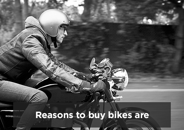 Reasons to Buy Bikes