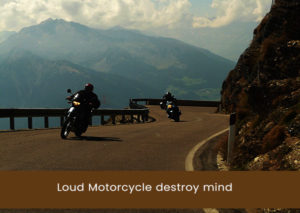 loud-motorcycle-destroy-mind