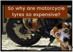 so-why-are-motorcycle-tyres-so-expensive