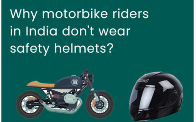 Why Motorbike Riders in India don't Wear Safety Helmets