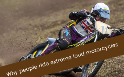 Why People Ride Extreme Loud Motorcycles
