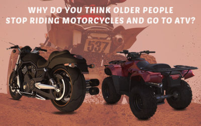 Why Do You Think Older People Stop Riding Motorcycles and Go to ATV