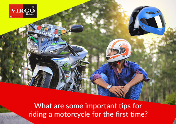 What Are Some Important Tips For Riding A Motorcycle For The First Time
