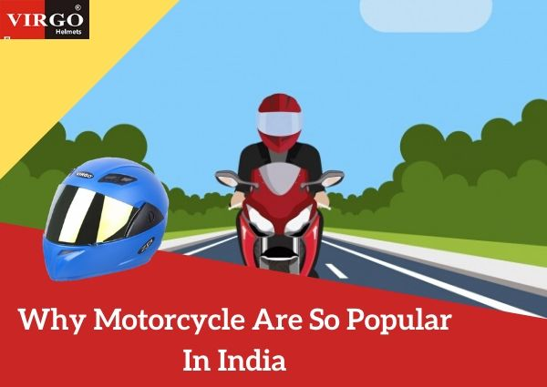 Why Are Motorcycles So Popular In India
